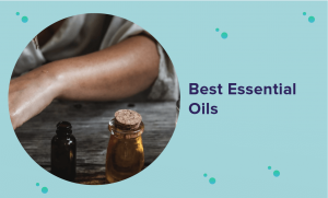The Best Essential Oils for 2020 (Expert Guide & Reviews)