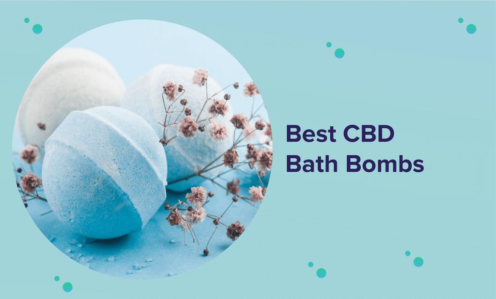 Best CBD Bath Bombs