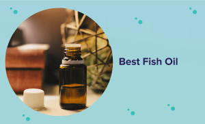 Best Fish Oil Products in 2021 (Reviews & Buyer's Guide)
