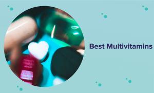Best Multivitamin in 2021 (Reviews & Buyer's Guide)