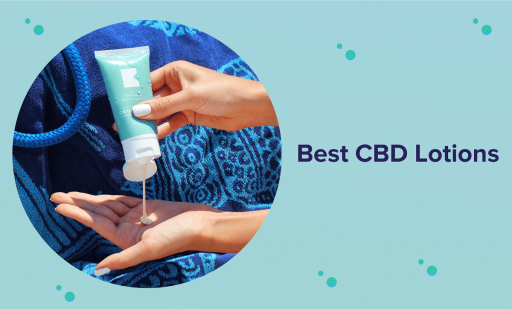 Best CBD Lotions