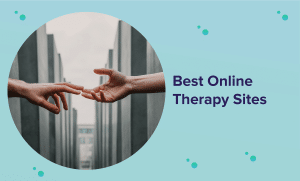 Best Online Therapy Sites 2021 (Reviews & Buyer's Guide)