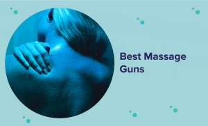 Best Massage Gun of 2020 (Reviews & Buyer's Guide)