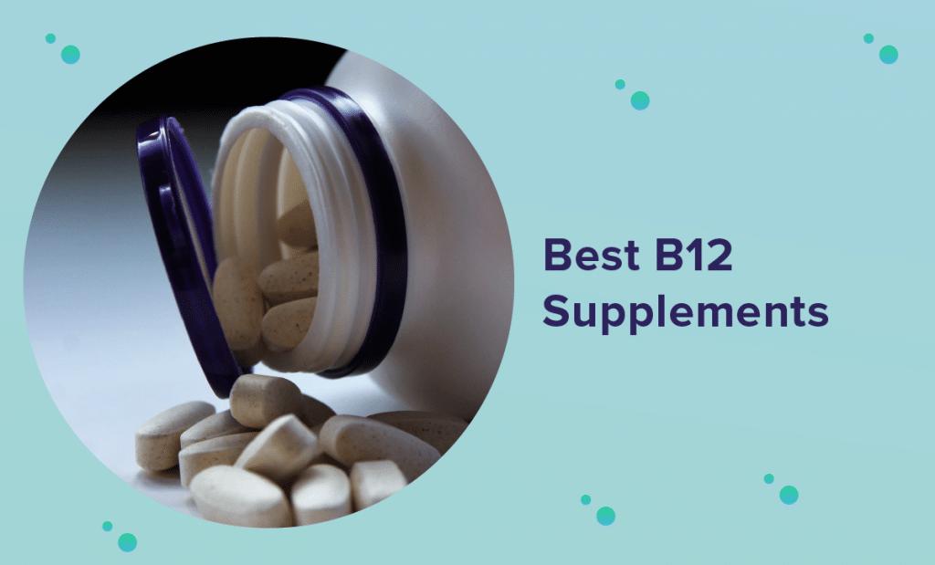 Best B12 Supplement