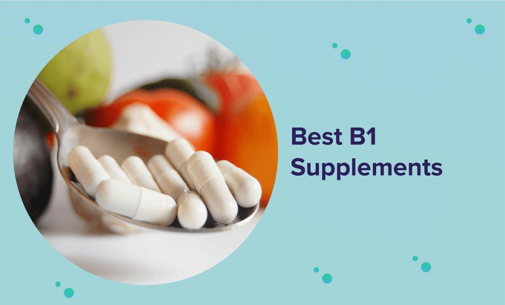 Best B1 Supplements