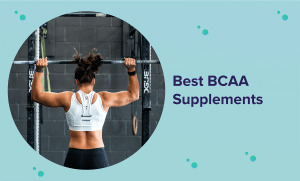 Best BCAA Supplement in 2021 (Reviews and Buyer's Guide)