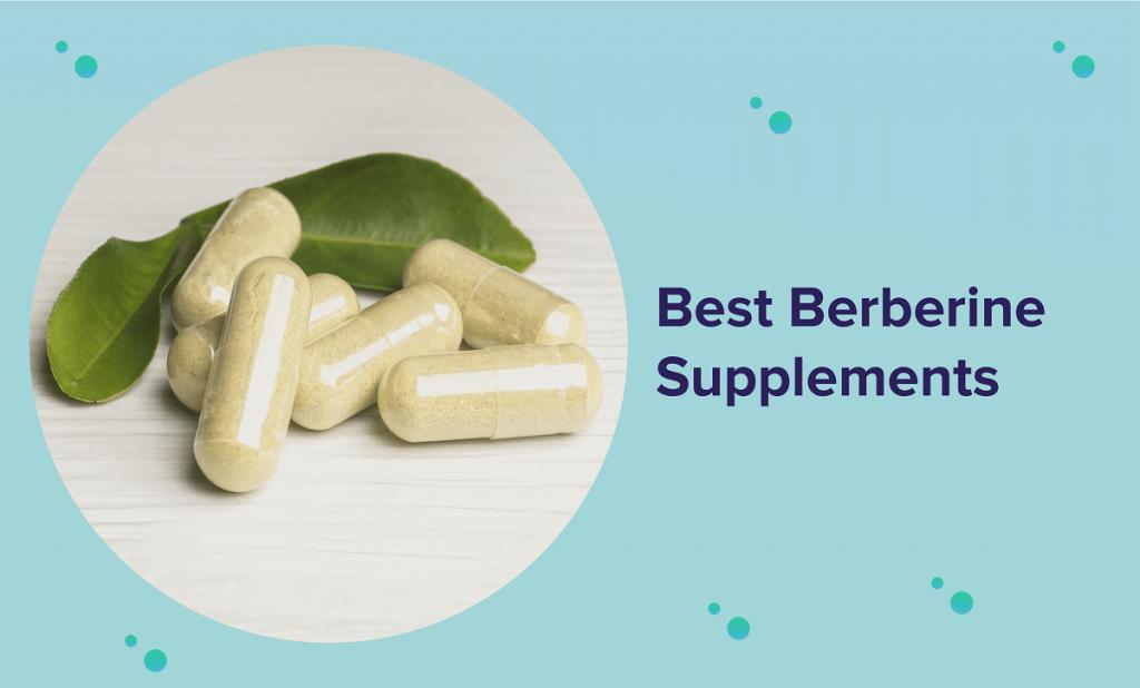 Best Berberine Supplements