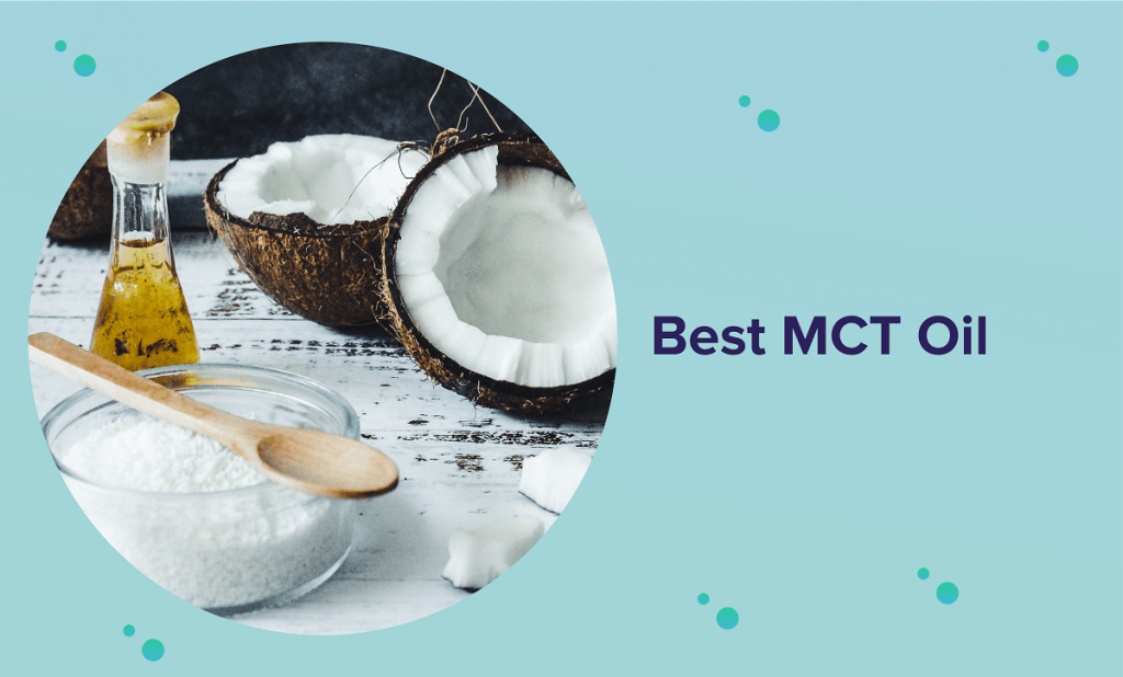 Best MCT Oil