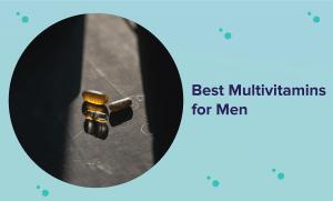 Best Multivitamin for Men in 2021 (Reviews & Buyer's Guide)