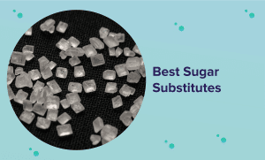 Best Sugar Substitute Products in 2021 (Reviews & Buyer's Guide)