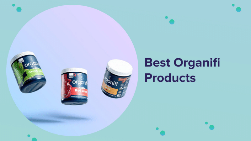 Best Organifi Products